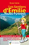 Les Sentiers d'Emilie dans les Hautes...