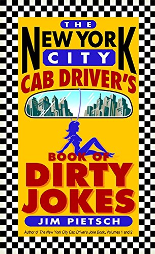 The New York City Cab Driver's Book of Dirty Jokes PDF