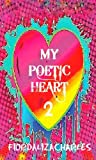 My Poetic Heart II