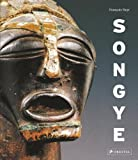 Songye: The Formidable Statuary of Central Africa by Neyt, Francois (2009) Hardcover