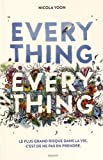 """Afficher """"Everything everything"""""""
