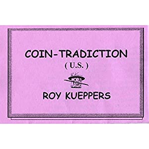 MMS Coin-Tradiction by Roy Kueppers - Trick