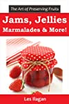 Jam, Jelly, Marmalade, and other Frui...