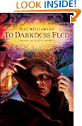 To Darkness Fled (Blood of Kings, book 2)