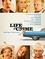 Life Of Crime [HD]