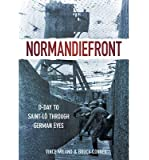 [ Normandiefront D-Day to St Lo Through German Eyes ] [ NORMANDIEFRONT D-DAY TO ST LO THROUGH GERMAN EYES ] BY Conner, Bruce ( AUTHOR ) Apr-01-2012 Paperback