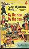 img - for By the Sea, By the Sea book / textbook / text book
