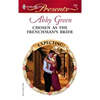 Chosen As The Frenchman's Bride (Harlequin Presents)