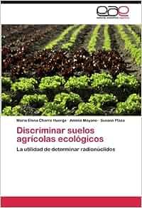 Discriminar suelos agrícolas ecológicos: La utilidad de
