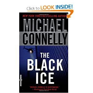 The Black Ice Part 2 - Michael Connelly