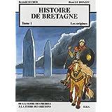 Histoire de Bretagne, tome 1 : les originespar Reynald Secher