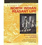 img - for A Concise Encyclopaedia of North Indian Peasant Life: South Asian Colonial Archive I : Being a Compilation from the Writings of William Crooke, J.R. Reid, G.A. Grierson(Hardback) - 2005 Edition book / textbook / text book