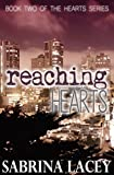 Reaching Hearts (Hearts Series Book 2)