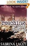 Reaching Hearts (Hearts Series Book 2)