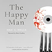 The Happy Man: A Tale of Horror   [Eric C. Higgs]