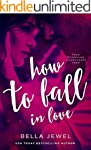 How To Fall In Love (English Edition)