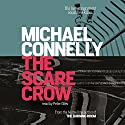 The Scarecrow: Jack McEvoy, Book 2 Audiobook by Michael Connelly Narrated by Peter Giles