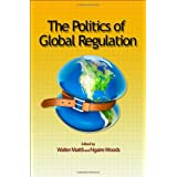 The Politics of Global Regulationby Walter Mattli