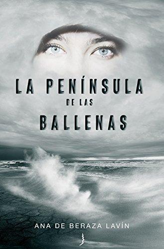 Portada del libro La península de las ballenas de Ana de Beraza Lavín