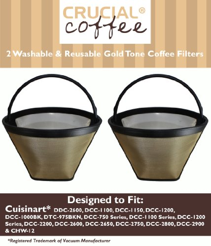 2 Cuisinart Washable & Reusable GTF Gold Tone Coffee Filters; Fits Cuisinart Models DDC-2600, DCC-2700, DCC-1100, DCC-1150, DCC-1200, DCC-1000BK, DTC-975BKN, DCC-750 Series, DCC-1100 Series DCC-1200 Series, DCC-2200; Designed & Engineered by Crucial Coffee