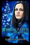 Ghost Huntress: The Tidings