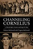 Channeling Cornelius: A Tale of Crafters, Craziness and George M. Cohan