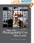 Take Your Photography to the Next Lev...