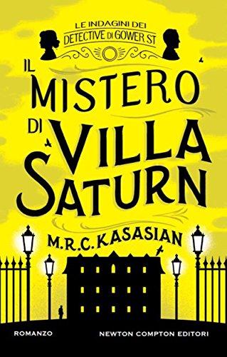 il-mistero-di-villa-saturn-le-indagini-dei-detective-di-gower-st-vol-3-italian-edition