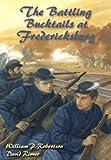 The Battling Bucktails at Fredericksburg (Wm Kids, 16)