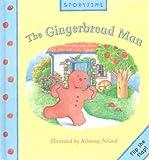 The Gingerbread Man (Storytime Flip the Flap) (1921049499) by Niland, Kilmeny