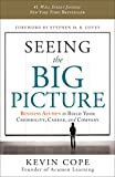 img - for Seeing the Big Picture: Business Acumen to Build Your Credibility, Career, and Company book / textbook / text book