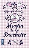 Martin de La Brochette par des Ouches
