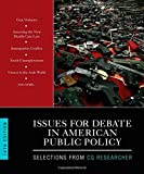 img - for Issues for Debate in American Public Policy: Selections from Cq Researcher by Inc. Congessional Quarterly (2013-06-06) book / textbook / text book