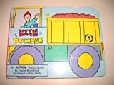 Dumper (Little Movers Board Book) (1557823200) by Blanchard, Arlene