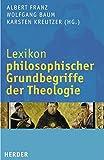 img - for Lexikon philosophischer Grundbegriffe der Theologie book / textbook / text book