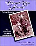 Cherish Me Always: Animal Friends