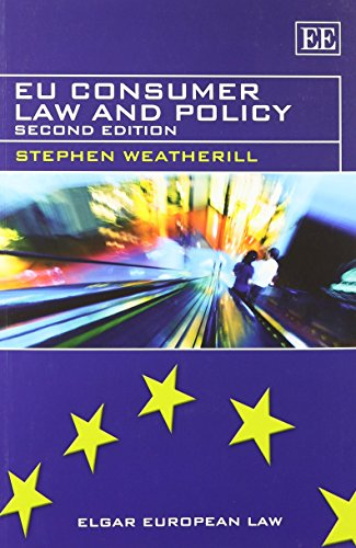 EU Consumer Law and Policy (Elgar European Law Series)