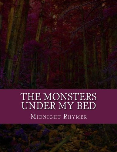 The Monsters Under My Bed (Every Day I Breathe) (Volume 1)