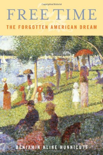 Free Time: The Forgotten American Dream