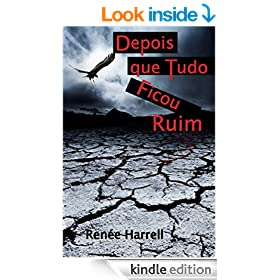 Depois que Tudo Ficou Ruim (Portuguese Edition)