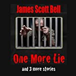 One More Lie | James Scott Bell