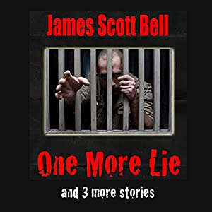 One More Lie | [James Scott Bell]