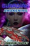 Guardian Awakening (Guardian Planetar...