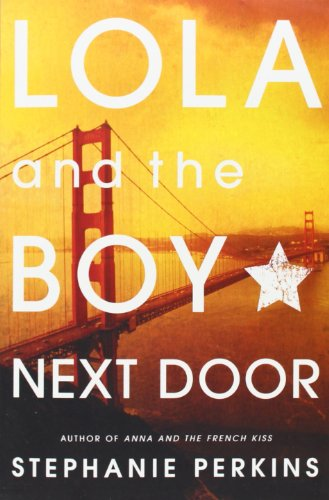 Lola and the Boy Next Door (Anna and the French Kiss Series Book 2) - Malaysia Online Bookstore