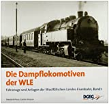 img - for Die Dampflokomotiven der WLE book / textbook / text book
