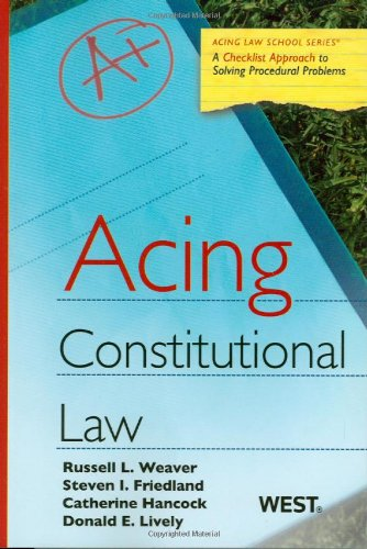 Acing Constitutional Law (Aging Law School)