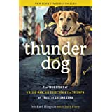 51iAAEhQJaL. SL160 OU01 SS160  Thunder Dog: The True Story of a Blind Man, His Guide Dog, and the Triumph of Trust (Kindle Edition)