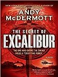 The Secret of Excalibur: A Novel (Nina Wilde/Eddie Chase)
