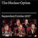 The Nuclear Option | Michael Shellenberger