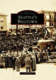 Image of Seattle's Belltown (Images of America: Washington)